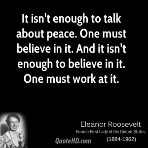 roosevelt-peace-quotes-it-isnt-enough-to-talk-about-peace-one.jpg