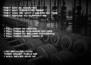 go because i can their doubt fuels me i will never give up