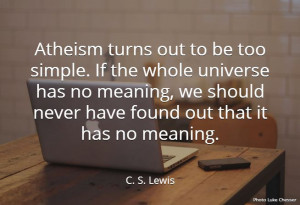 Lewis Quote about Atheism