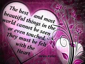 The best and most beautiful things in the world cannot b seen or even ...