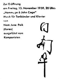 Nam June Paik, «Hommage à John Cage» Music for Tape Recorder and ...