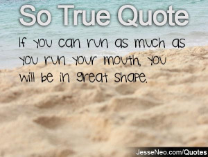 Quotes About Running Your Mouth