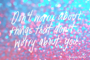 blue, glitter, pastel, pink, positive, quote, upset, worry