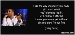 ... admit-you-re-looking-real-fit-let-s-chill-for-a-craig-david-222710.jpg