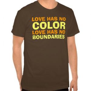 Love Has No Color Quotes Love has no color love has no boundaries