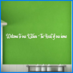 Welcome to our....Kitchen Wall Quotes Words Sayings Lettering Decals ...