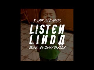 Year-Old Mateo – Listen, Linda (Remix) – Prod. by Just Pierre