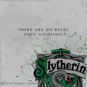Similar Galleries: Slytherin Quotes ,