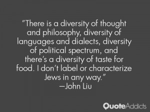 There is a diversity of thought and philosophy, diversity of languages ...