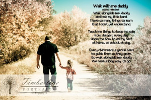 ... , Kids, Father Daughters, Daddy Daughters, Walks With Me Daddy Poems