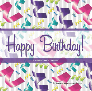 Happy Birthday Coffee Table Quotes (Ribbons)