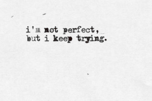 ... Your Perfect To Me Quotes , Your Perfect Tumblr , Your Perfect To Me
