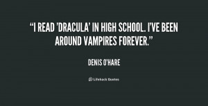 read 'Dracula' in high school. I've been around vampires forever ...