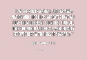 quote-Albert-Szent-Gyorgyi-i-am-the-son-of-a-small-184390_1.png