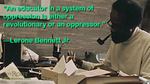 Quote of the Day: Lerone Bennett Jr. on Education