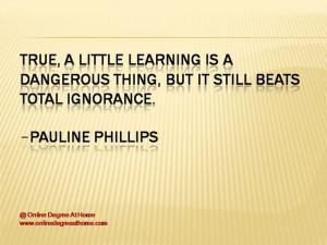 ... Pauline Phillips #EducationQuotes #EducationalQuotes www