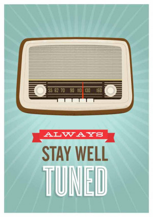 ... vintage radio poster, typography quote art, Stay well tuned A3 size