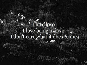 ... love and being loved is the greatest feeling of all / Le Love: i love