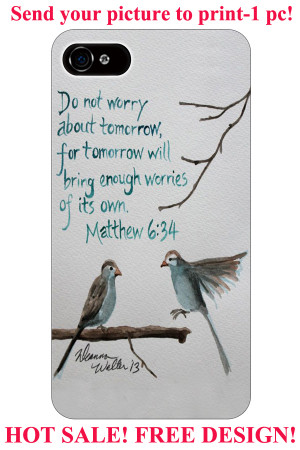 matthew-6-34-bible-verses-cut-birds-plastic-hard-4-4S-5-5S-5C-6-6S.jpg