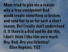 ellen hopkins quote of the day is from tilt more hopkins quotes ellen ...