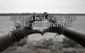 """Having A Best Friend Who Is Like Your Other Half"""" ~ Missing You ..."""
