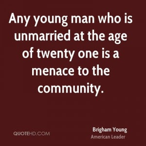 ... -young-leader-quote-any-young-man-who-is-unmarried-at-the-age.jpg