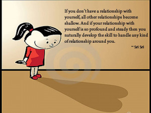 if you don t have a relationship with yourself all other relationships ...