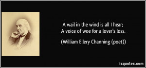 wail in the wind is all I hear; A voice of woe for a lover's loss ...