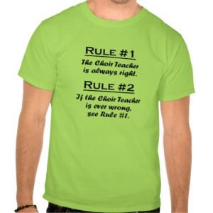 Rule Choir Teacher Shirts