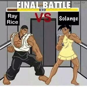 Final Battle Ray Rice vs Solange