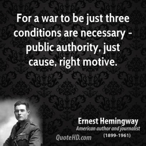 war to be just three conditions are necessary - public authority, just ...