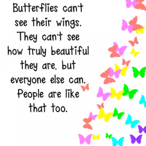 Butterflies Cant See Their wings