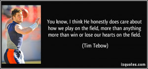 quote-you-know-i-think-he-honestly-does-care-about-how-we-play-on-the ...