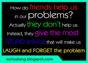 How Friends Help Our Problems