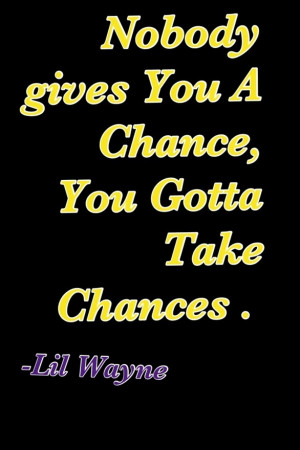 Lil Wayne sayings-quotes