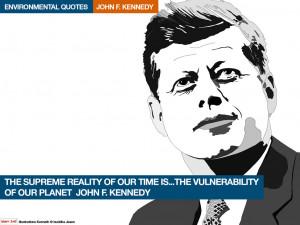John. F. Kennedy environmental quotes. Illustrations Kenneth buddha ...
