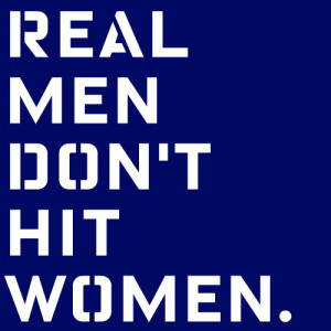 real men don t hit women this whole blog is a trigger warning a real ...