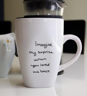 Coffee Mug Quotes Love quote mug, coffee cup