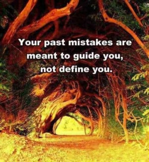 Keep the past in the past!