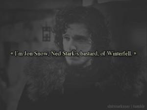 Jon Snow, Ned Stark's bastard, of Winterfell.