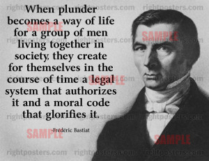 Frederic Bastiat Plunder Quote Poster