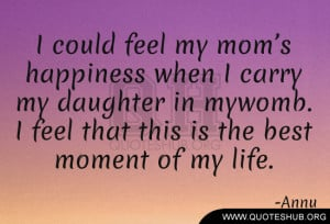 could-feel-my-mom's-happiness-when-I-carry-my-daughter-in-my-womb ...
