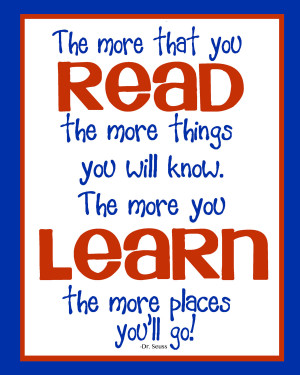 Inspirational Reading Quotes For Students Dr. seuss quote - read