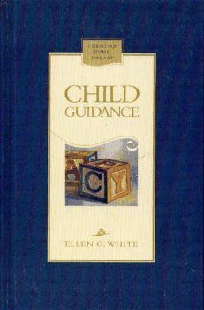 """Start by marking """"Child Guidance (Christian Home Library)(Counsels ..."""