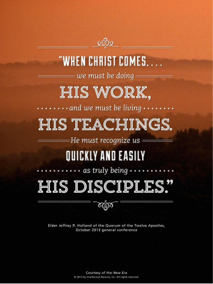 ... us how to prepare for Christ's Second Coming by being His disciples