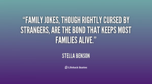 Family jokes, though rightly cursed by strangers, are the bond that ...