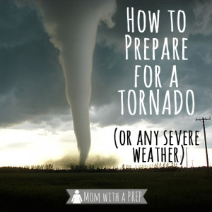 can help your family prepare for Tornado Season, or any severe weather ...