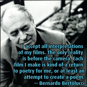 ... Quotes - Bernardo Bertolucci - Movie Director Quotes #bertolucci