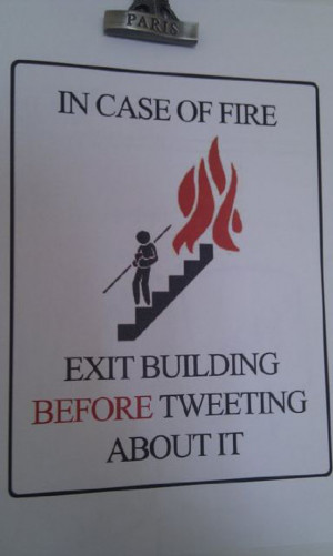 Fire Safety Sign For The Twitter Age (PICTURE)