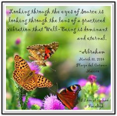 ... Well-Being is dominant and eternal. *Abraham-Hicks Quotes (AHQ2274) #